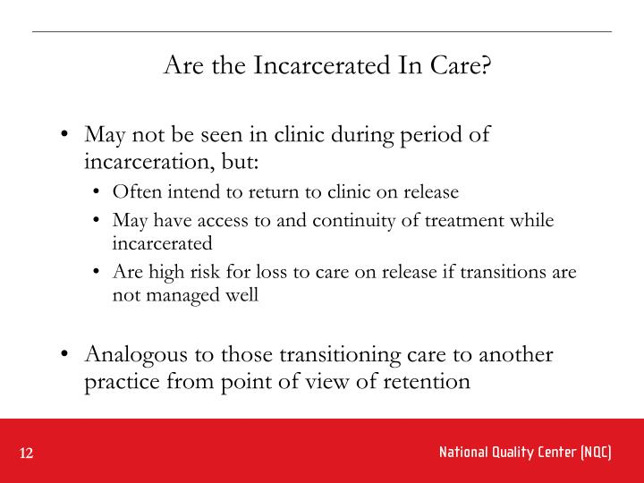 Are the Incarcerated In Care?