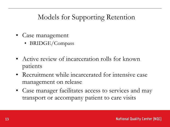 Models for Supporting Retention