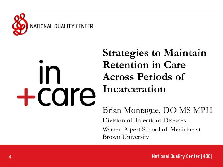 Strategies to Maintain Retention in Care Across Periods of Incarceration