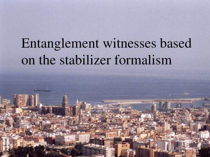 Entanglement witnesses based on the stabilizer formalism