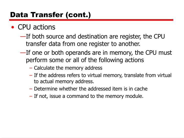 Data Transfer (cont.)