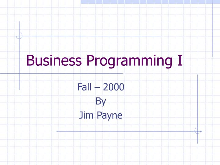 business programming i n.