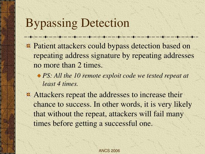 Bypassing Detection