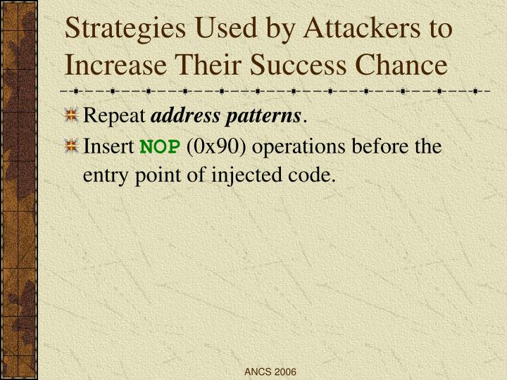 Strategies Used by Attackers to Increase Their Success Chance