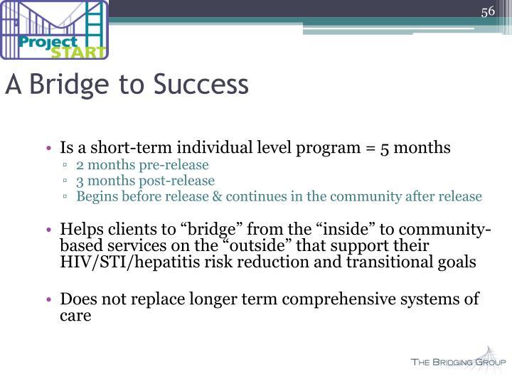 A Bridge to Success