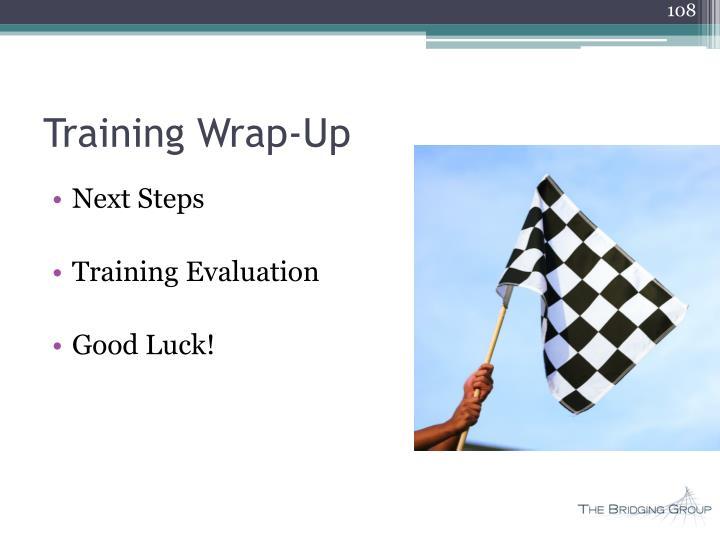 Training Wrap-Up