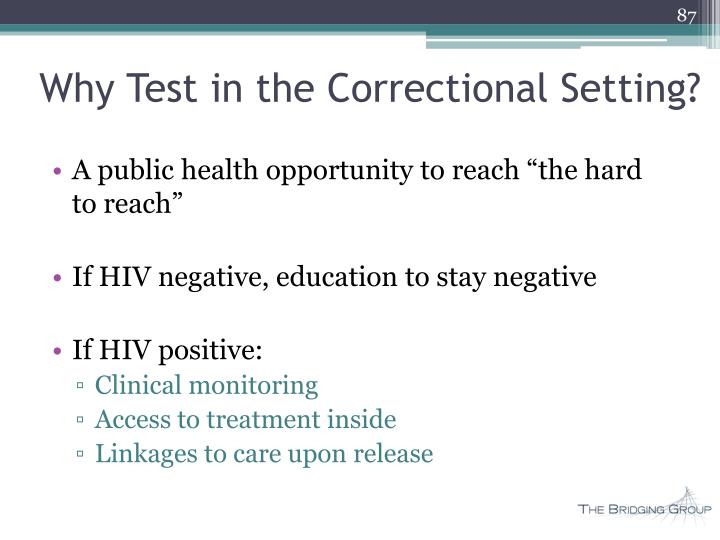 Why Test in the Correctional Setting?