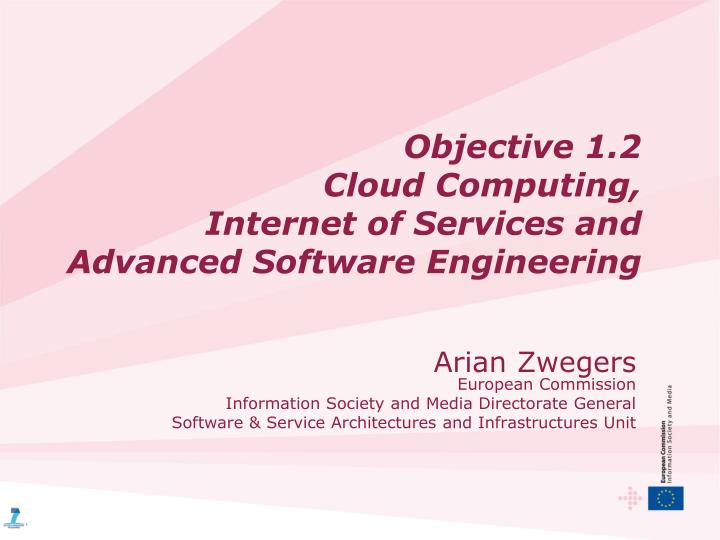 Objective 1 2 cloud computing internet of services and advanced software engineering