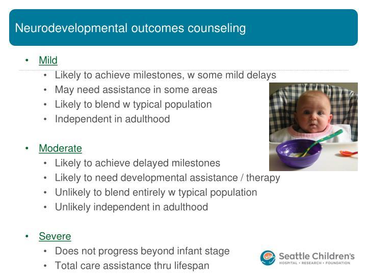 Neurodevelopmental outcomes counseling