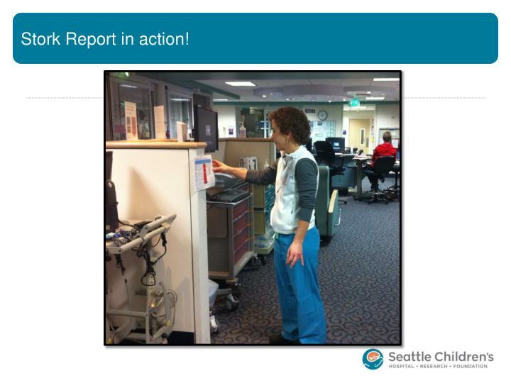 Stork Report in action!