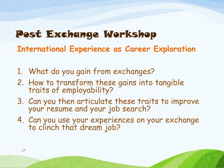 Post Exchange Workshop