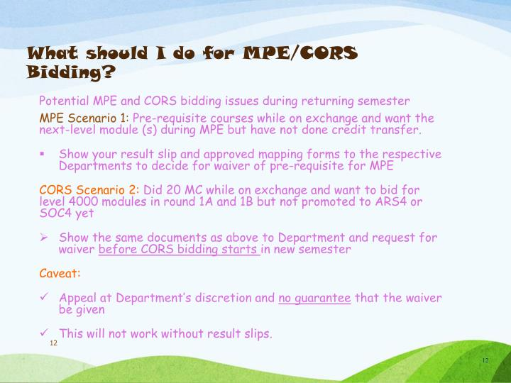 What should I do for MPE/CORS Bidding?
