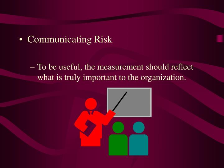 Communicating Risk