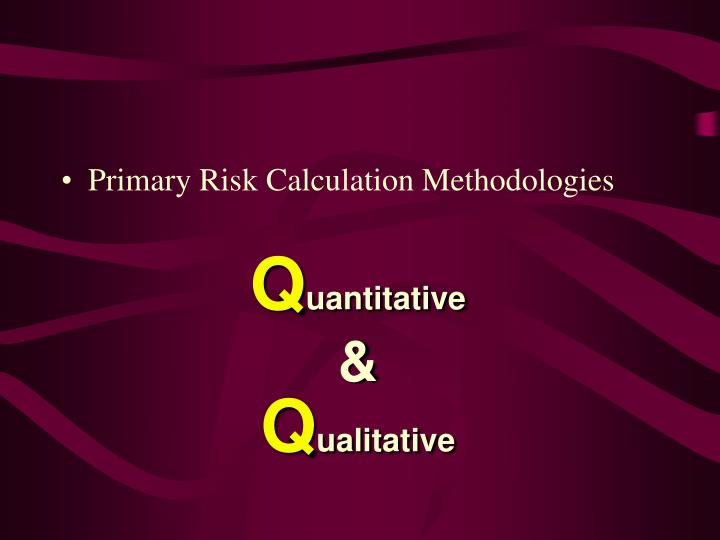 Primary Risk Calculation Methodologies
