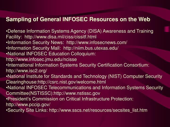Sampling of General INFOSEC Resources on the Web