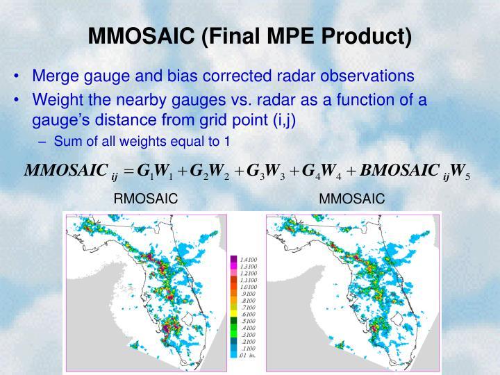 MMOSAIC (Final MPE Product)