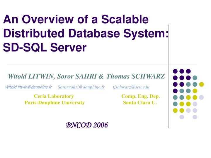 An overview of a scalable distributed database system sd sql server