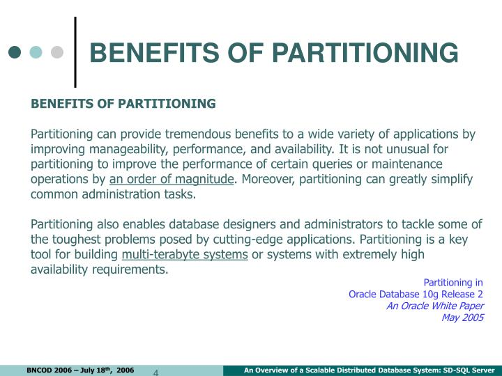 BENEFITS OF PARTITIONING