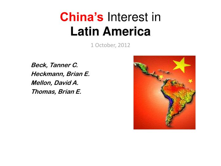 China s interest in latin america 1 october 2012