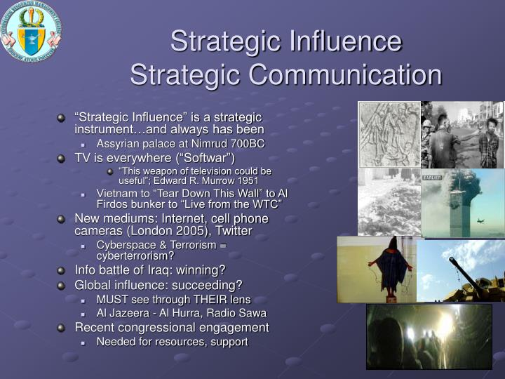 Strategic Influence