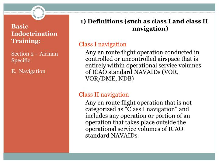 1) Definitions (such as class I and class II navigation)