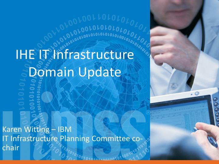 ihe it infrastructure domain update n.