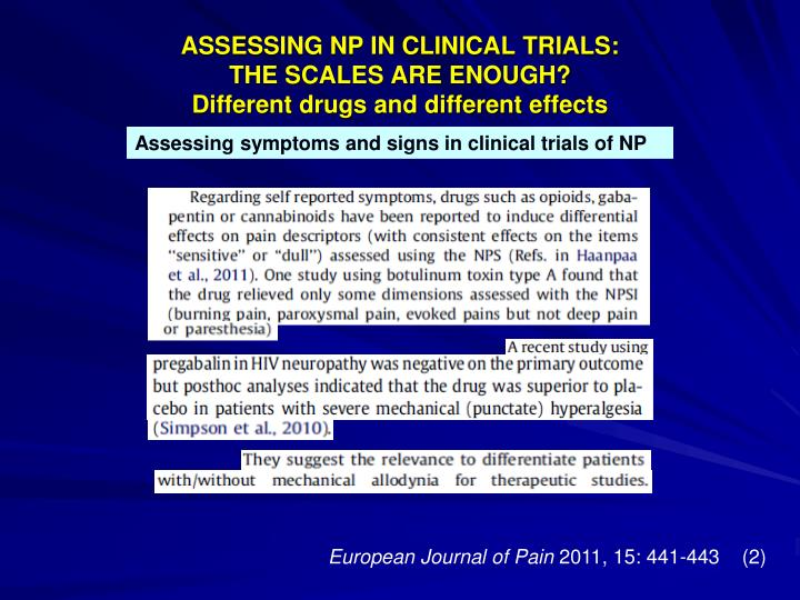ASSESSING NP IN CLINICAL TRIALS: