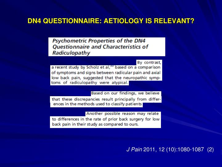 DN4 QUESTIONNAIRE: AETIOLOGY IS RELEVANT?