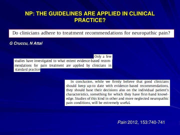 NP: THE GUIDELINES ARE APPLIED IN CLINICAL PRACTICE?