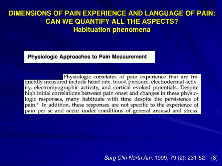 DIMENSIONS OF PAIN EXPERIENCE AND LANGUAGE OF PAIN: