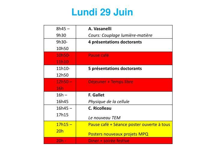 Lundi 29 Juin