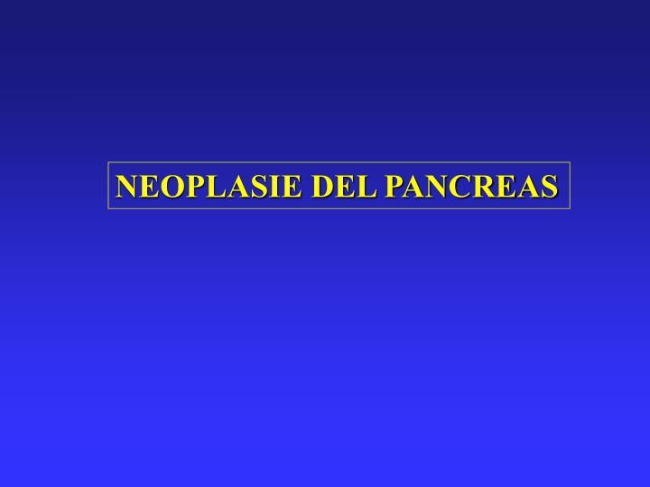 NEOPLASIE DEL PANCREAS