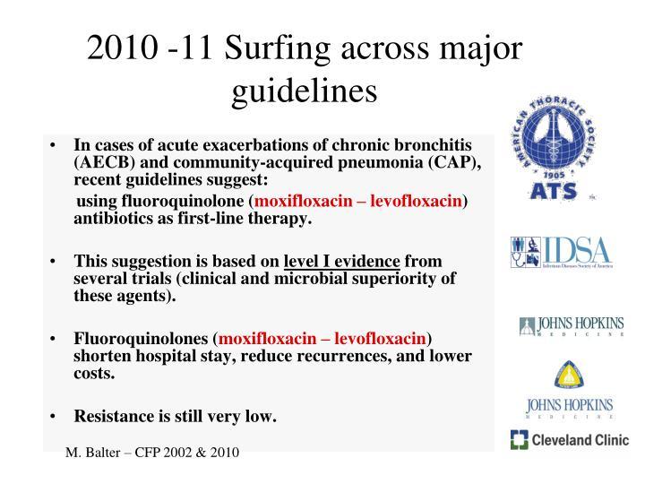 2010 -11 Surfing across major guidelines