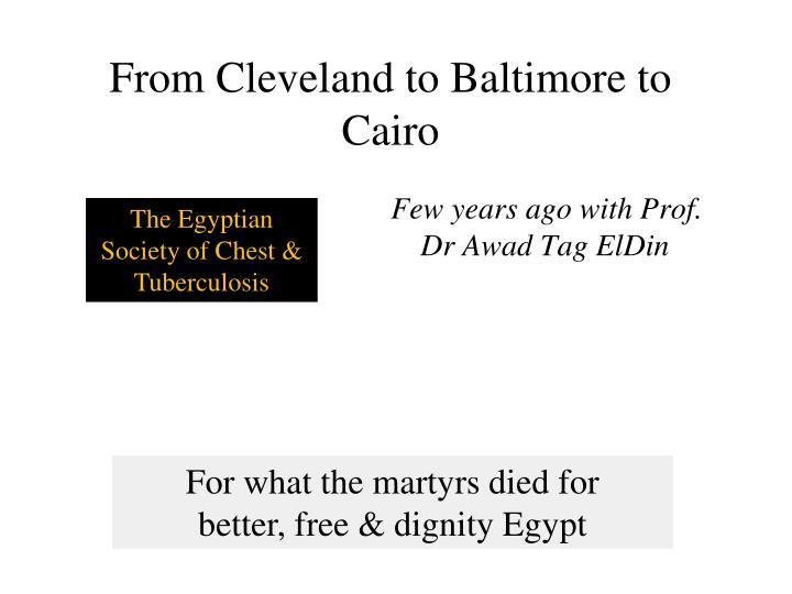 From Cleveland to Baltimore to Cairo