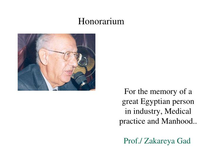 For the memory of a great Egyptian person in industry, Medical practice and Manhood..