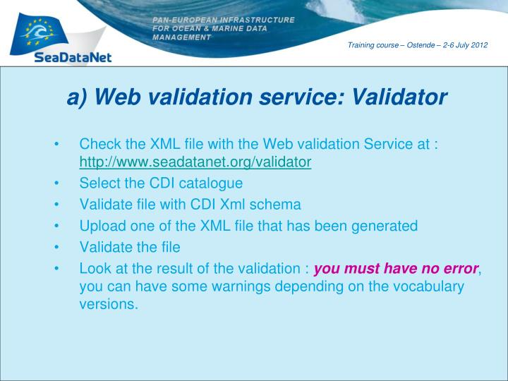 a) Web validation service: Validator