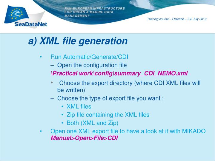 a) XML file generation