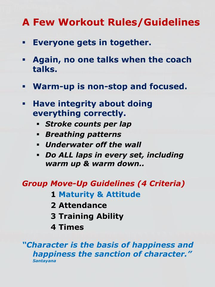 A Few Workout Rules/Guidelines