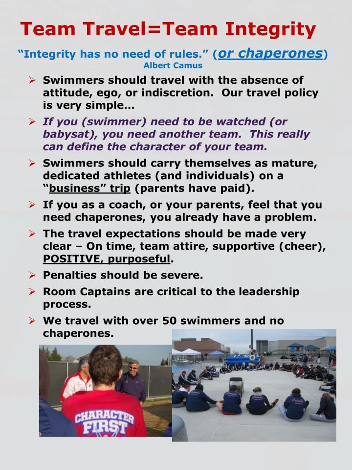 Team Travel=Team Integrity