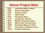 eleven project sites