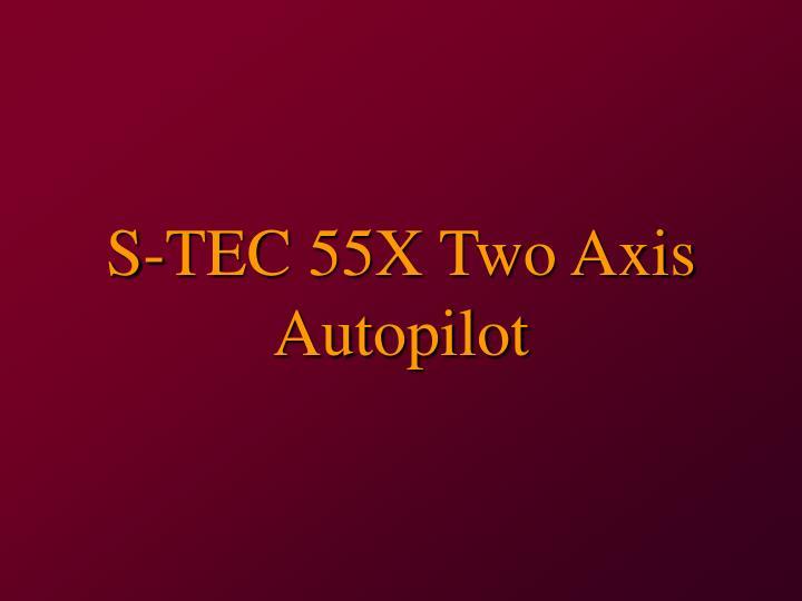 s tec 55x two axis autopilot n.