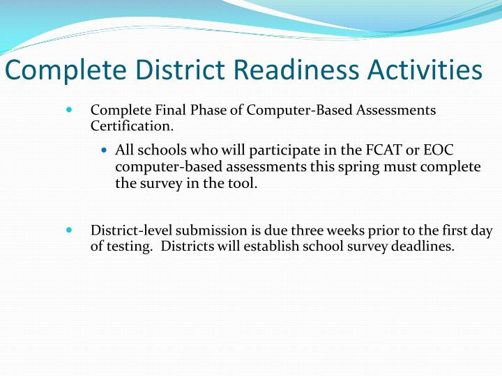 Complete District Readiness Activities