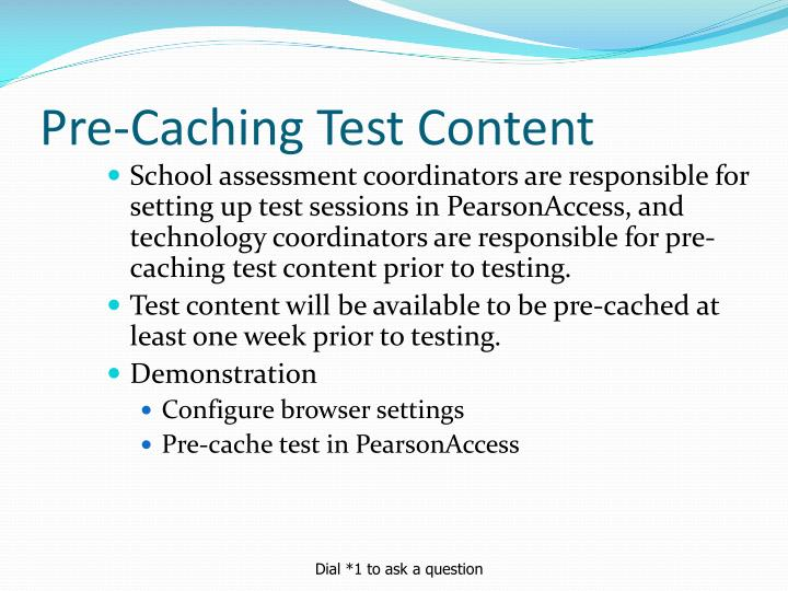 Pre-Caching Test Content