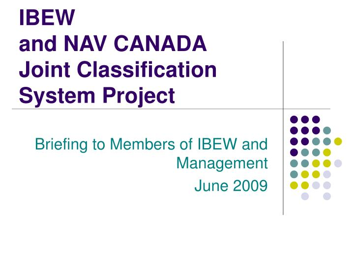 ibew and nav canada joint classification system project n.