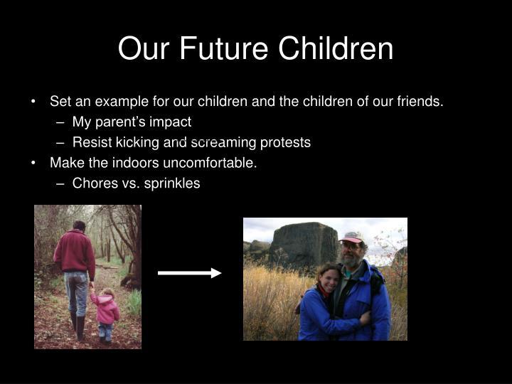 Our Future Children