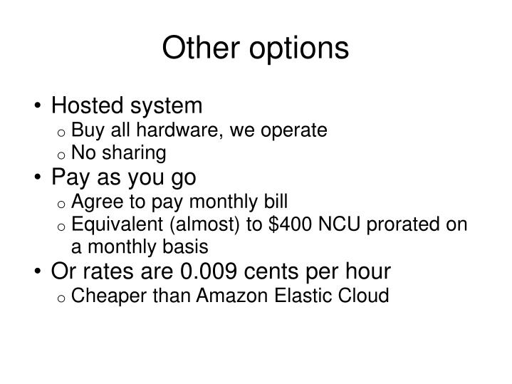 Other options