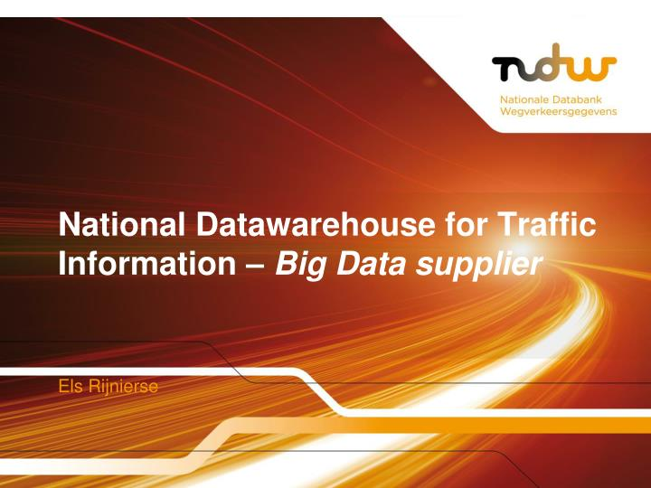 national datawarehouse for traffic information big data supplier n.