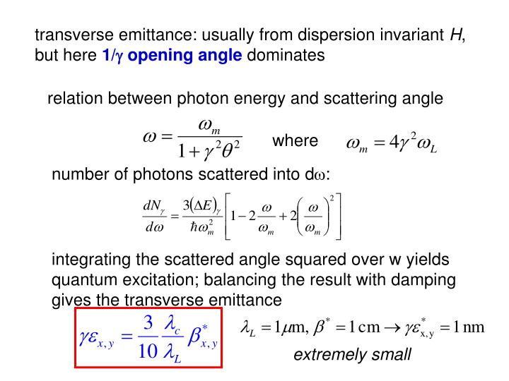 transverse emittance: usually from dispersion invariant