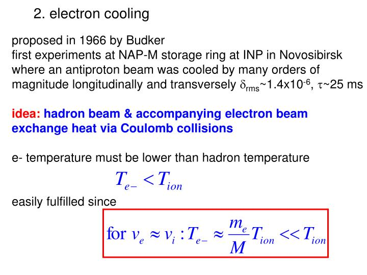 2. electron cooling