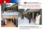 opening ceremony of elva children s homes december 21st 2012